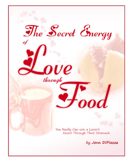 The Secret Energy of Love Through Food Cover - ebook by Jenn DiPiazza aka The Leftover Queen